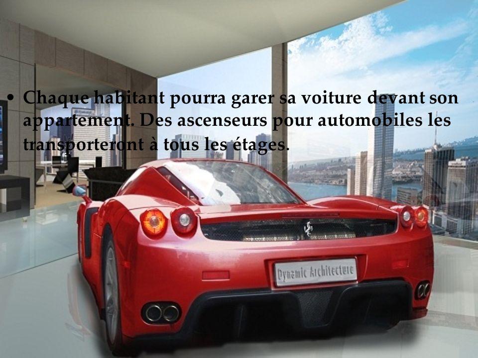 Chaque habitant pourra garer sa voiture devant son appartement. Des ascenseurs pour automobiles les transporteront à tous les étages.