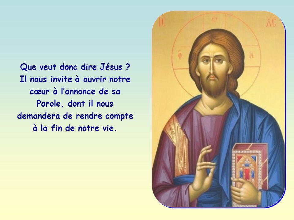 Que veut donc dire Jésus .