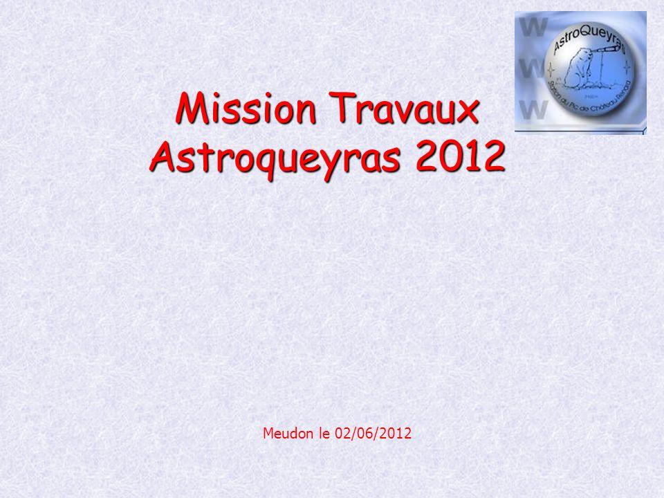 Mission Travaux Astroqueyras 2012 Meudon le 02/06/2012