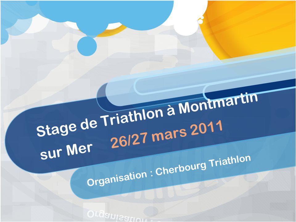 Stage de Triathlon à Montmartin sur Mer 26/27 mars 2011