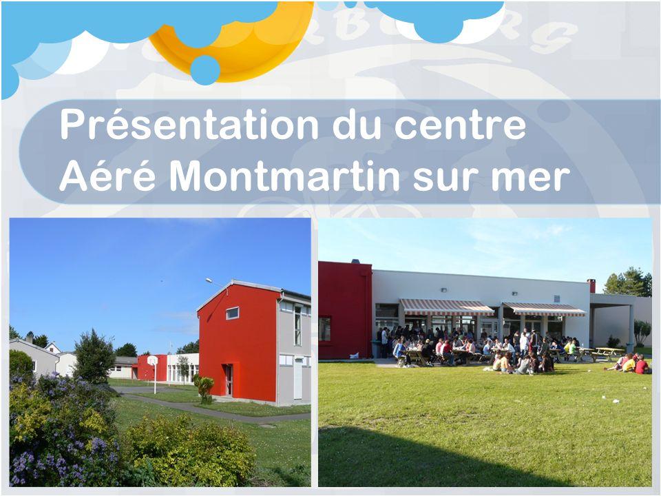 Présentation du centre Aéré Montmartin sur mer