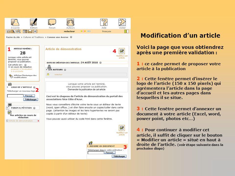Modification dun article Voici la page que vous obtiendrez après une première validation : 1 : ce cadre permet de proposer votre article à la publicat