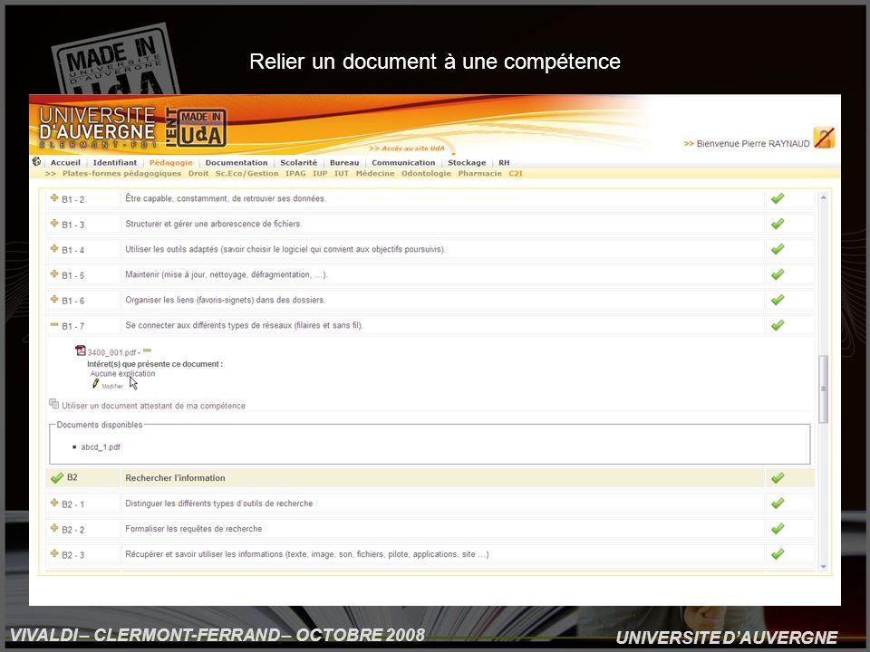 UNIVERSITE DAUVERGNE VIVALDI – CLERMONT-FERRAND – OCTOBRE 2008 Relier un document à une compétence