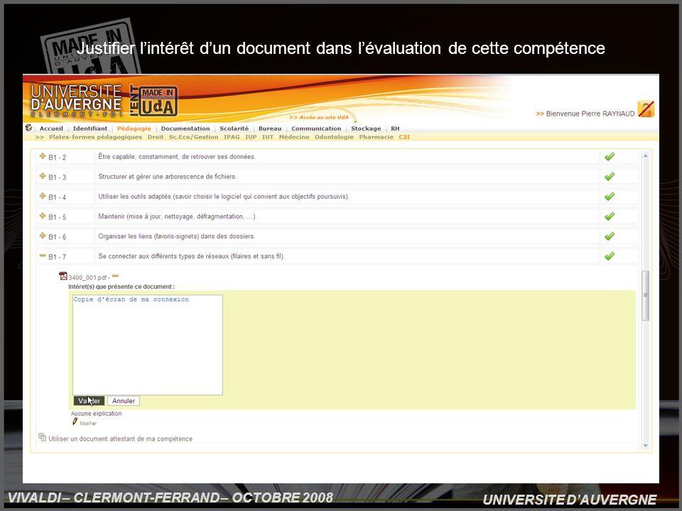 UNIVERSITE DAUVERGNE VIVALDI – CLERMONT-FERRAND – OCTOBRE 2008 Justifier lintérêt dun document dans lévaluation de cette compétence