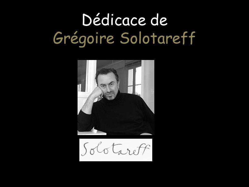 Dédicace de Grégoire Solotareff
