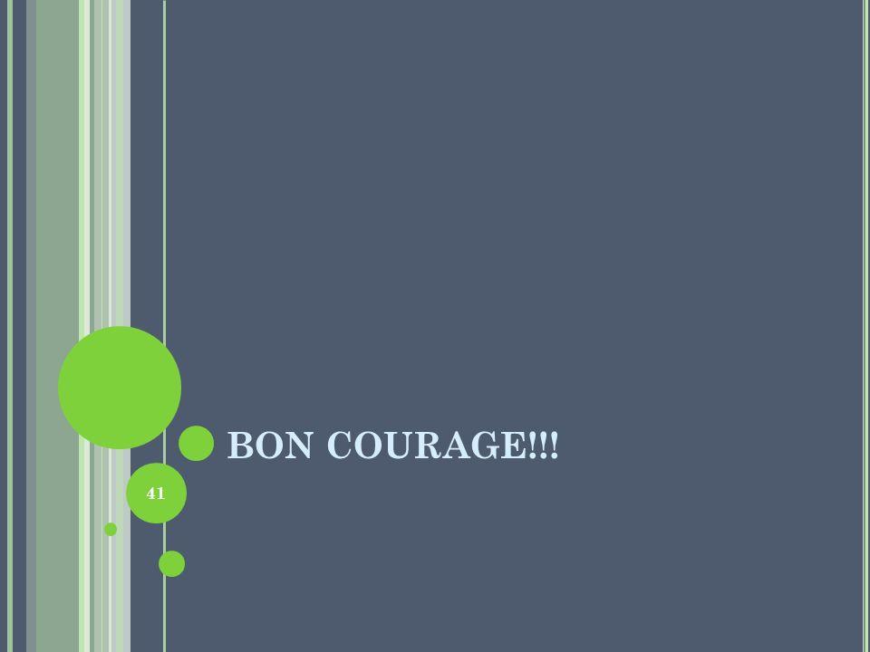 BON COURAGE!!! 41