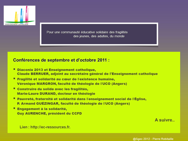 SERVons la FRaternité II - Les merveilles @Sgec 2012 - Pierre Robitaille Tutorat et accompagnement Solidarité financière, entraide économique Ressourc