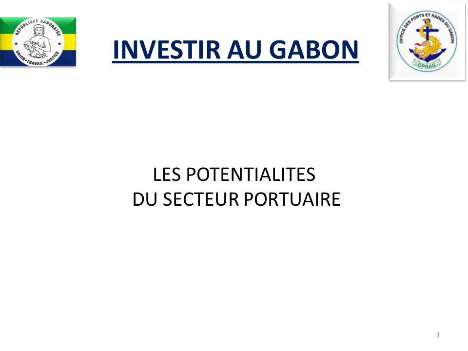 INVESTIR AU GABON 1 LES POTENTIALITES DU SECTEUR PORTUAIRE