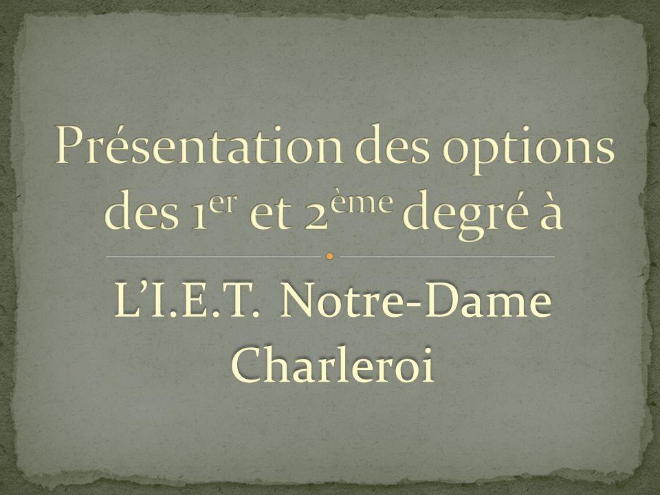 LI.E.T. Notre-Dame Charleroi LI.E.T. Notre-Dame Charleroi