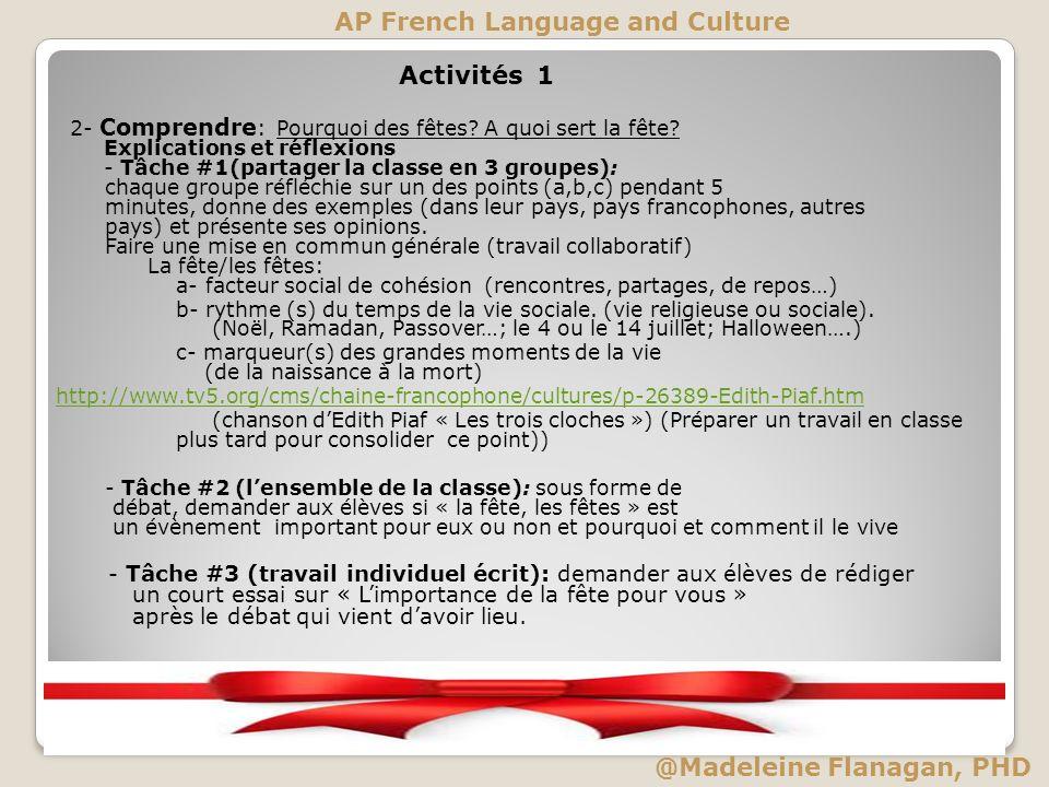 Activités 1 2- Comprendre : Pourquoi des fêtes? A quoi sert la fête? Explications et réflexions - Tâche #1(partager la classe en 3 groupes): chaque gr