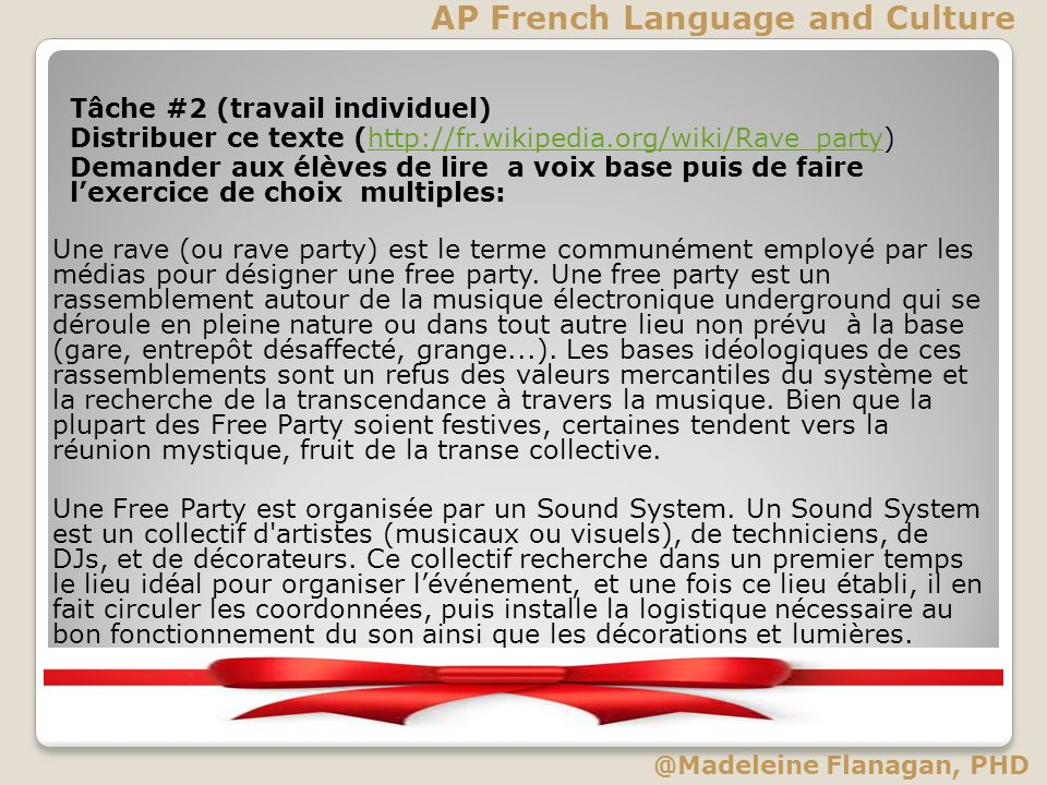 Tâche #2 (travail individuel) Distribuer ce texte (http://fr.wikipedia.org/wiki/Rave_party)http://fr.wikipedia.org/wiki/Rave_party Demander aux élèves