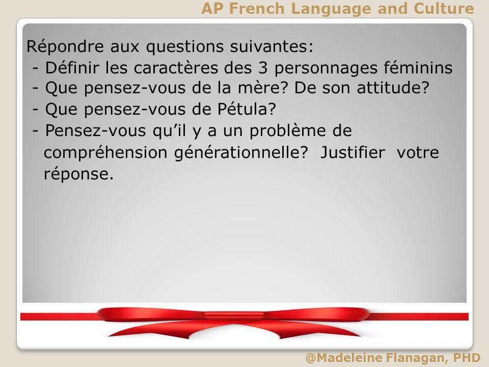 Répondre aux questions suivantes: - Définir les caractères des 3 personnages féminins - Que pensez-vous de la mère? De son attitude? - Que pensez-vous