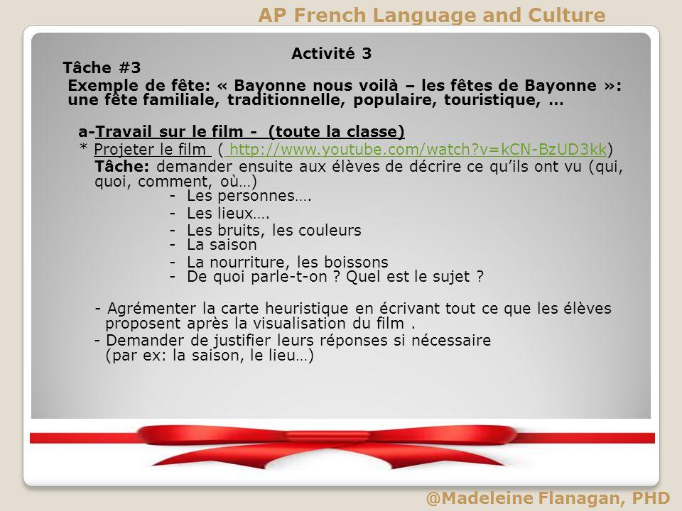 Activité 3 Tâche #3 Exemple de fête: « Bayonne nous voilà – les fêtes de Bayonne »: une fête familiale, traditionnelle, populaire, touristique, … a-Tr