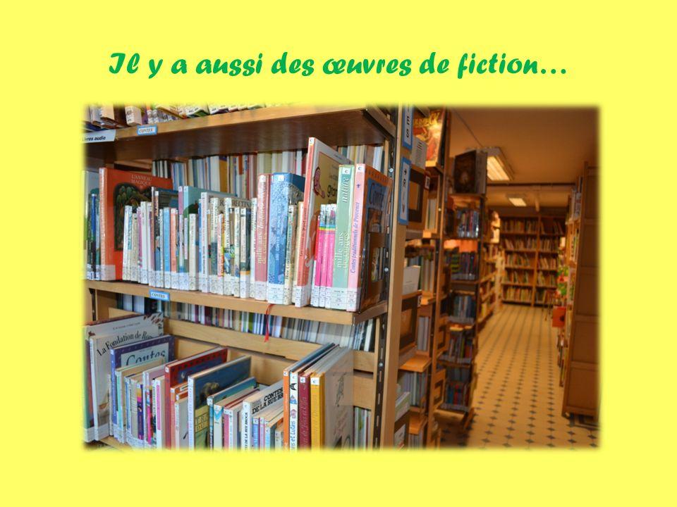Il y a aussi des œuvres de fiction…