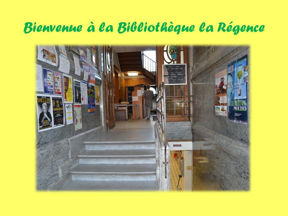 Bienvenue à la Bibliothèque la Régence