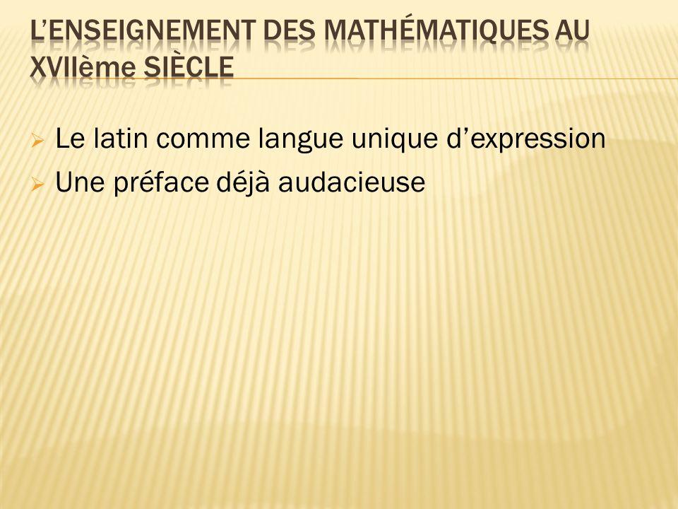 Le latin comme langue unique dexpression Une préface déjà audacieuse