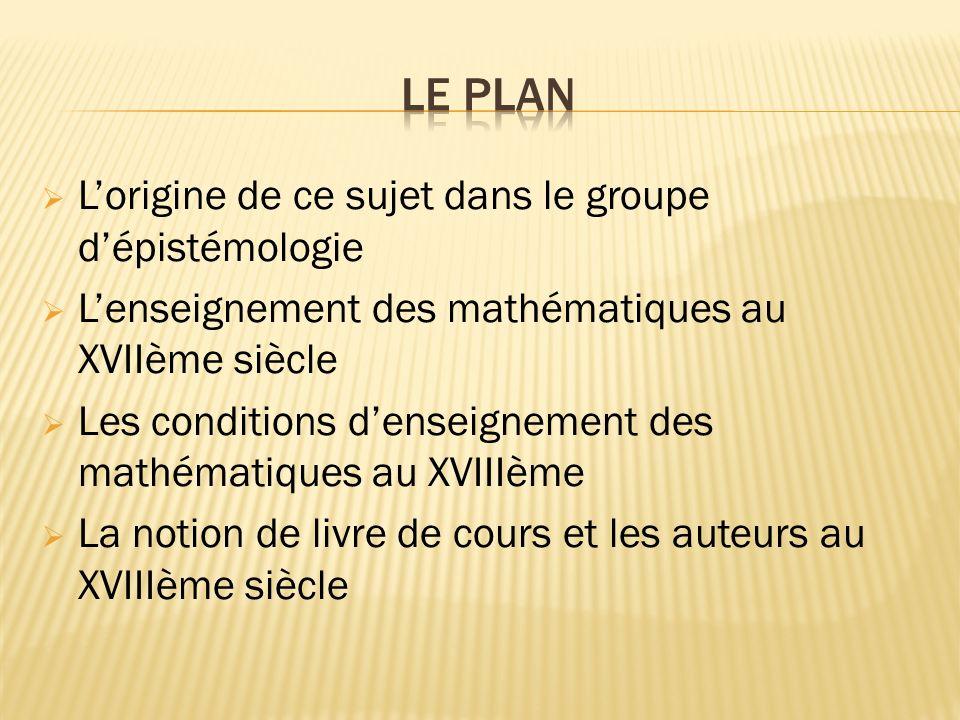 «LETUDE de la Physique est inséparable de celle des Mathématiques.