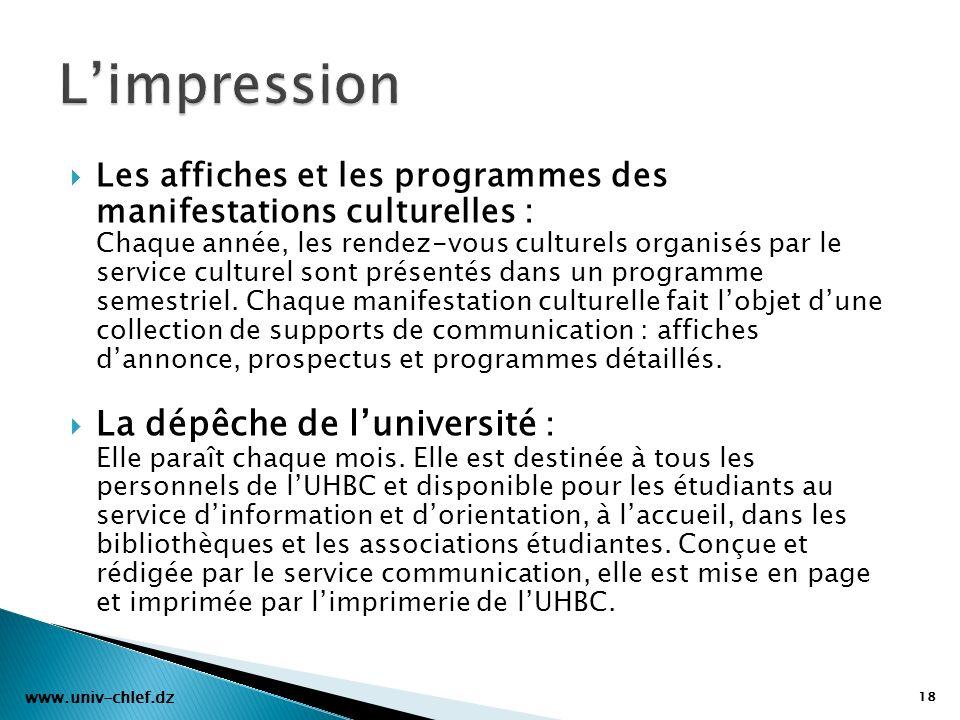 Les affiches et les programmes des manifestations culturelles : Chaque année, les rendez-vous culturels organisés par le service culturel sont présent