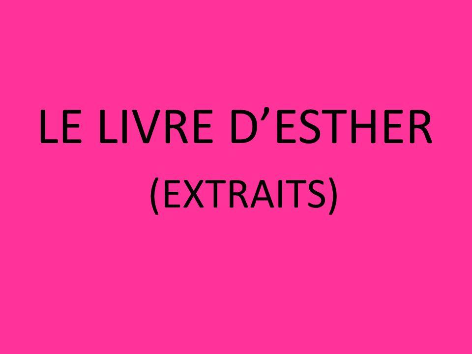 LE LIVRE DESTHER (EXTRAITS)