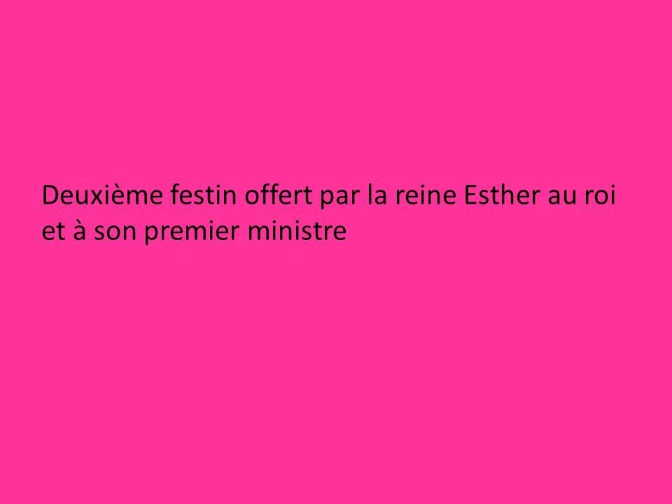 Deuxième festin offert par la reine Esther au roi et à son premier ministre