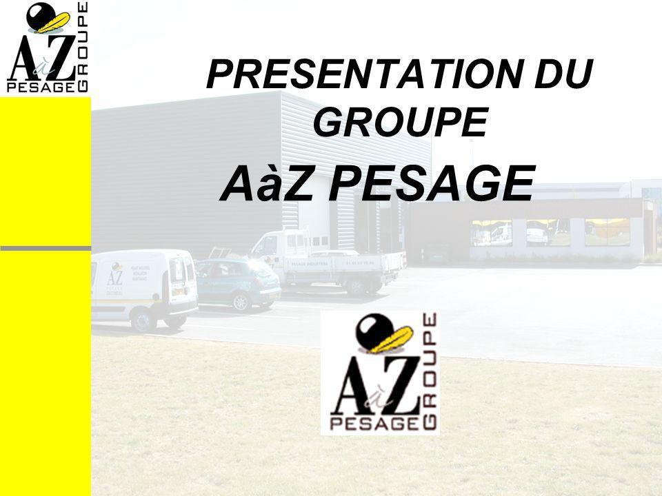 AàZ PESAGE PRESENTATION DU GROUPE