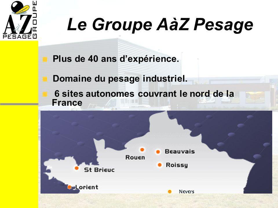 Fort de son expérience de plus de 40 ans dans le domaine du pesage industriel, le Groupe AàZ PESAGE sétend aujourdhui sur plusieurs régions (Ile de France, Picardie, Normandie, Bretagne et Bourgogne) et emploie plus de 80 spécialistes.