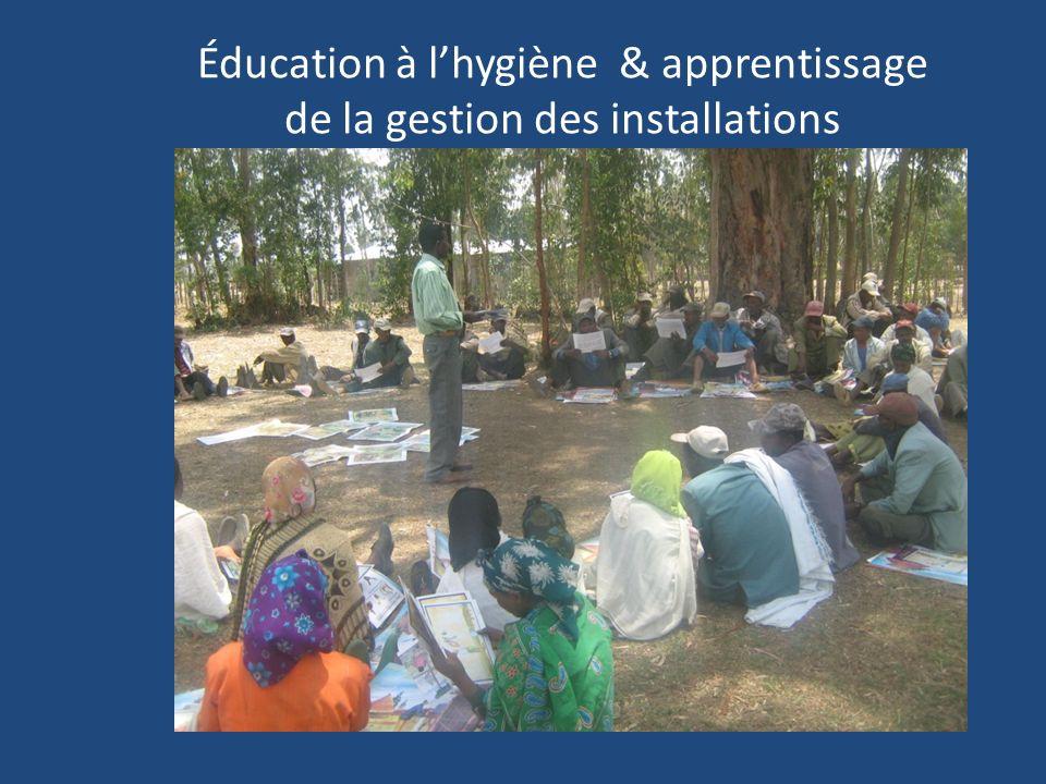 Éducation à lhygiène & apprentissage de la gestion des installations