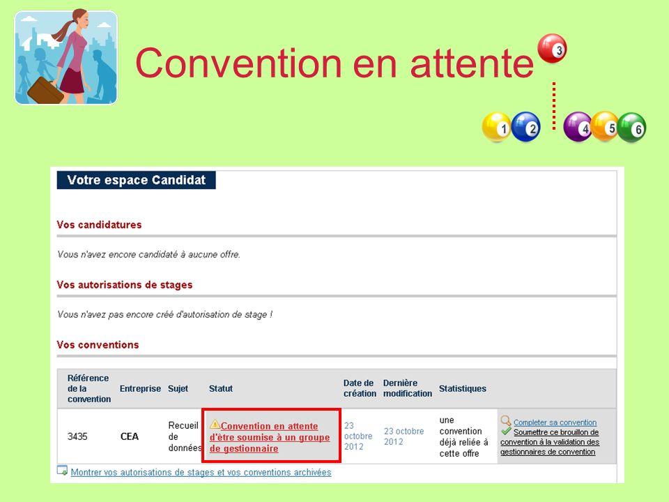 En attente de la validation par le gestionnaire de conventions