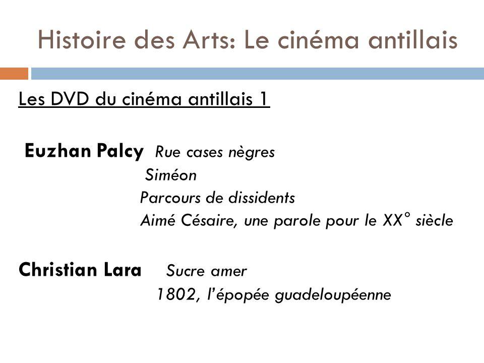 Les DVD du cinéma antillais 1 Euzhan Palcy Rue cases nègres Siméon Parcours de dissidents Aimé Césaire, une parole pour le XX° siècle Christian Lara S