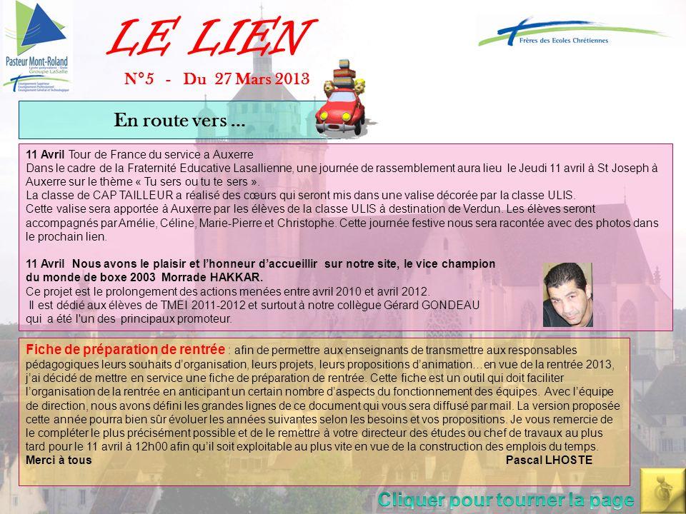 LE LIEN N°5 - Du 27 Mars 2013 11 Avril Tour de France du service a Auxerre Dans le cadre de la Fraternité Educative Lasallienne, une journée de rassemblement aura lieu le Jeudi 11 avril à St Joseph à Auxerre sur le thème « Tu sers ou tu te sers ».