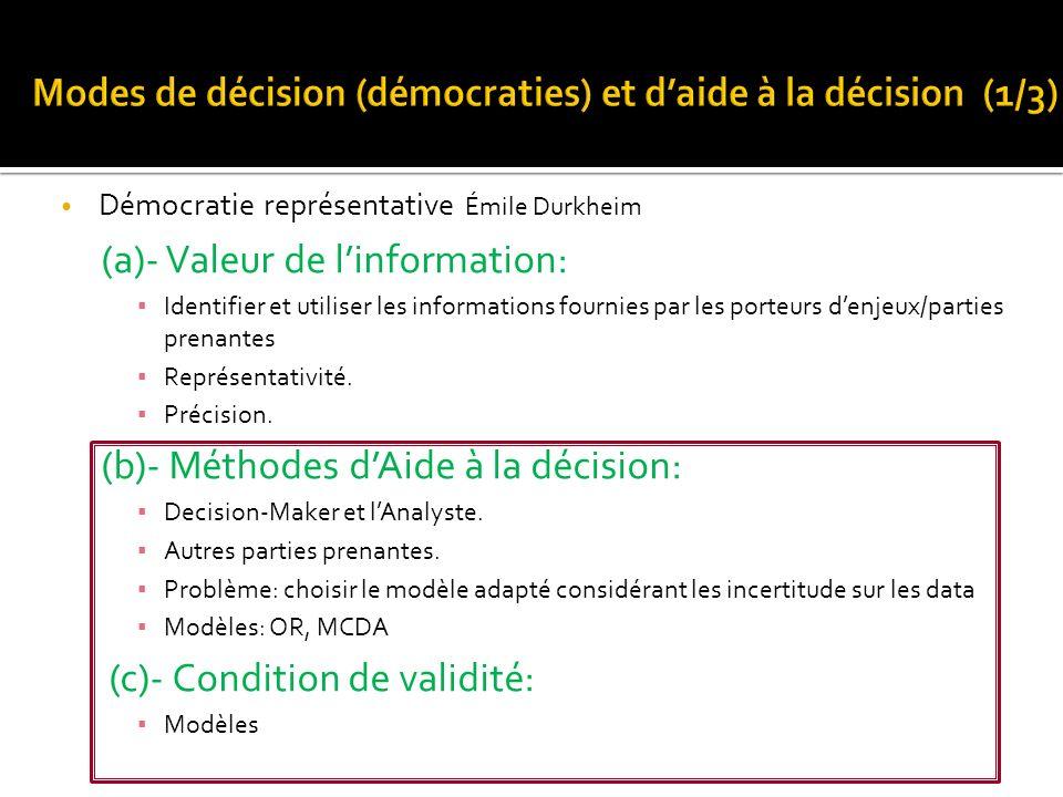 Démocratie représentative Émile Durkheim (a)- Valeur de linformation: Identifier et utiliser les informations fournies par les porteurs denjeux/partie