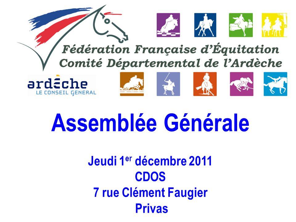 Assemblée Générale Jeudi 1 er décembre 2011 CDOS 7 rue Clément Faugier Privas
