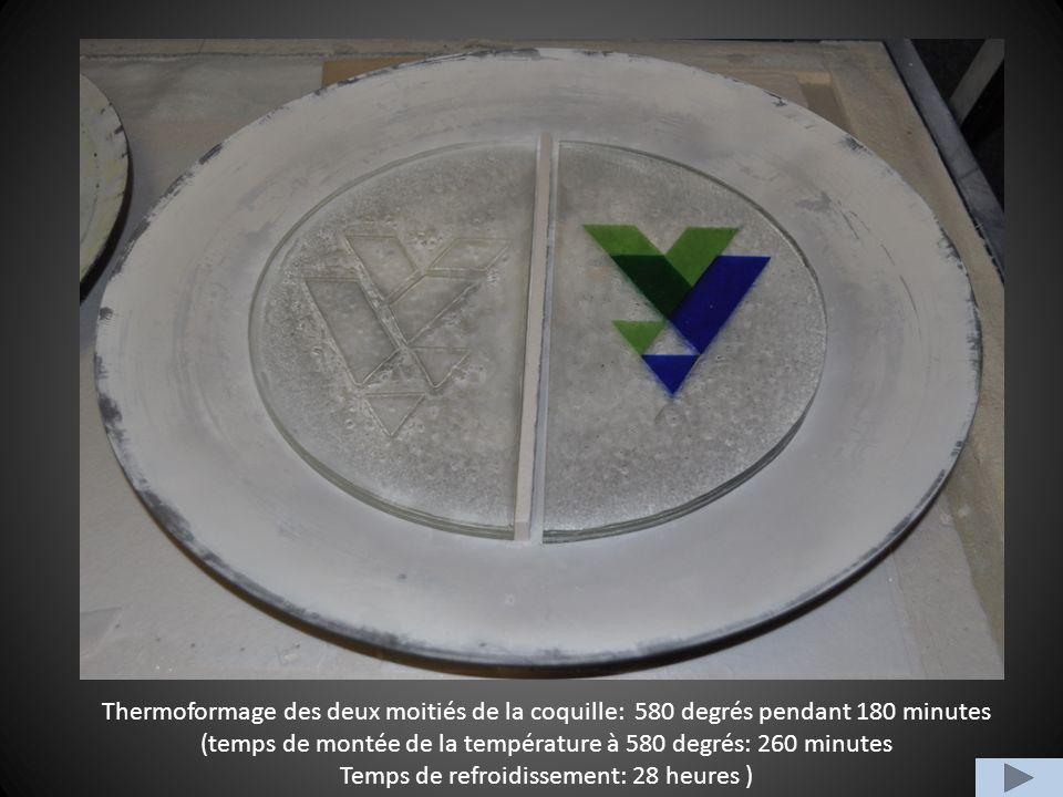 Thermoformage des deux moitiés de la coquille: 580 degrés pendant 180 minutes (temps de montée de la température à 580 degrés: 260 minutes Temps de refroidissement: 28 heures )
