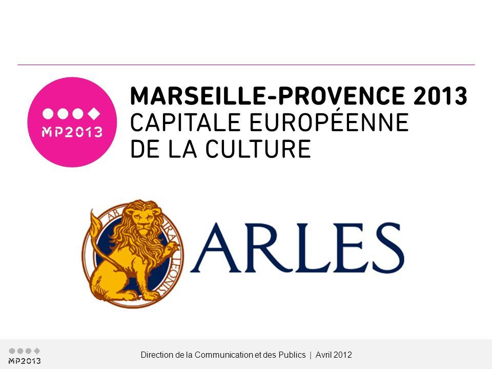 Direction de la Communication et des Publics | Avril 2012