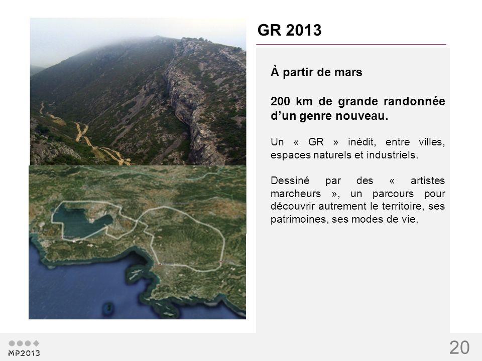 20 GR 2013 À partir de mars 200 km de grande randonnée dun genre nouveau. Un « GR » inédit, entre villes, espaces naturels et industriels. Dessiné par