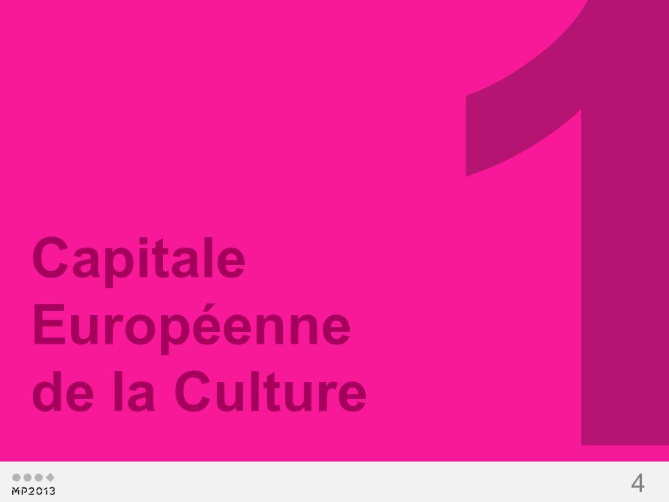 4 1 Capitale Européenne de la Culture