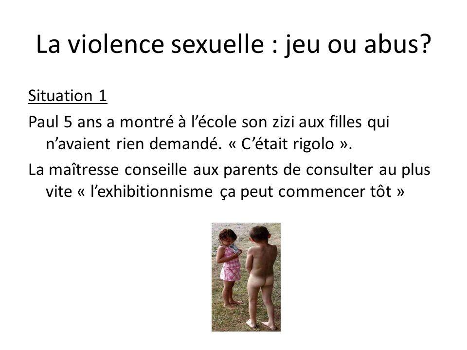 La violence sexuelle : jeu ou abus.