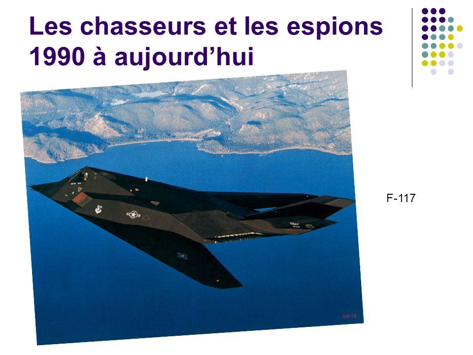 Les chasseurs et les espions 1990 à aujourdhui F-117