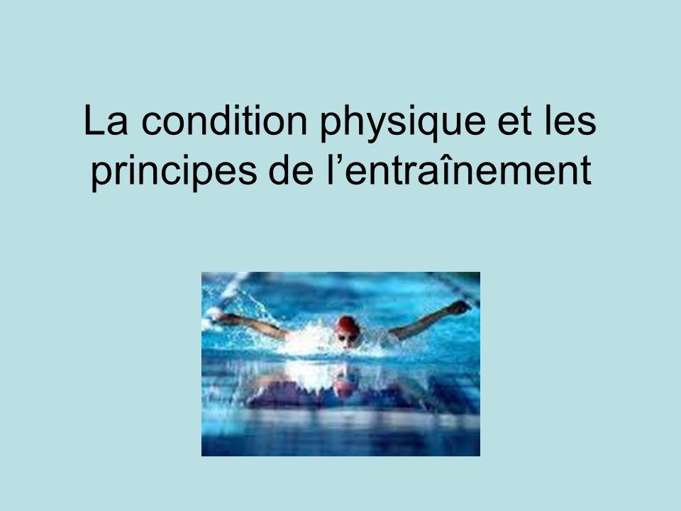 La condition physique et les principes de lentraînement