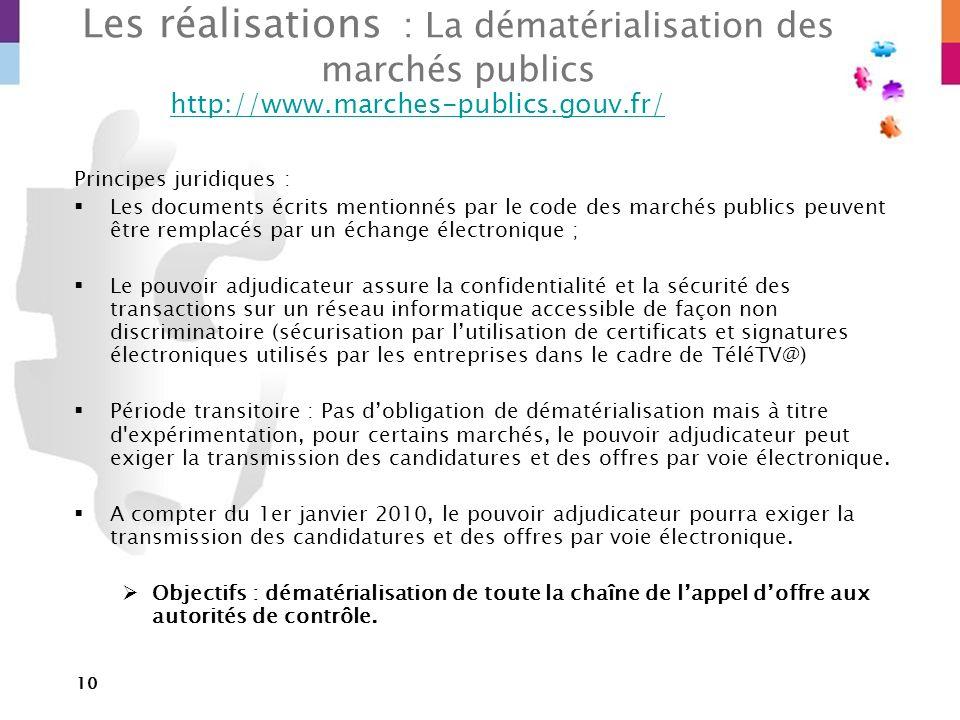 10 Les réalisations : La dématérialisation des marchés publics http://www.marches-publics.gouv.fr/ Principes juridiques : Les documents écrits mention