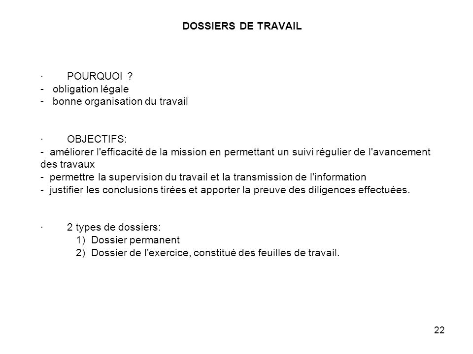 22 DOSSIERS DE TRAVAIL · POURQUOI .
