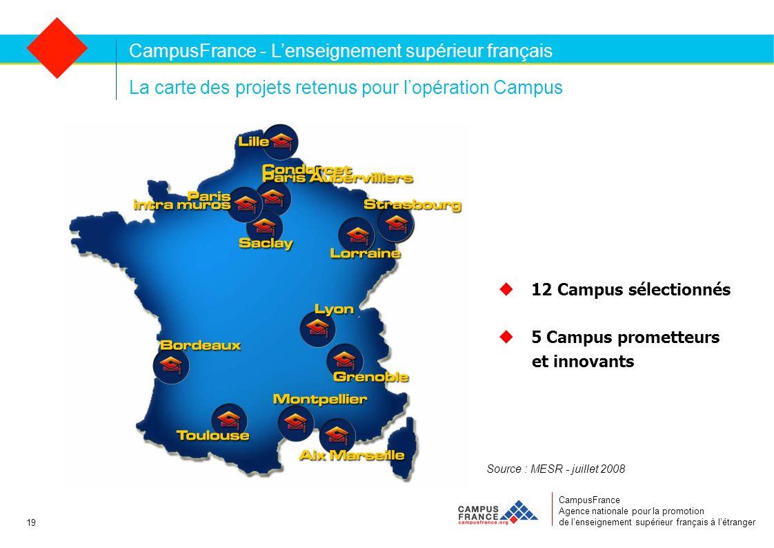 CampusFrance Agence nationale pour la promotion de lenseignement supérieur français à létranger La carte des projets retenus pour lopération Campus Ca