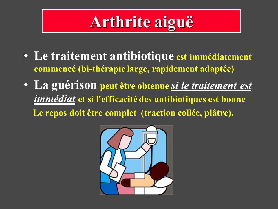 Le traitement antibiotique est immédiatement commencé (bi-thérapie large, rapidement adaptée) La guérison peut être obtenue si le traitement est imméd
