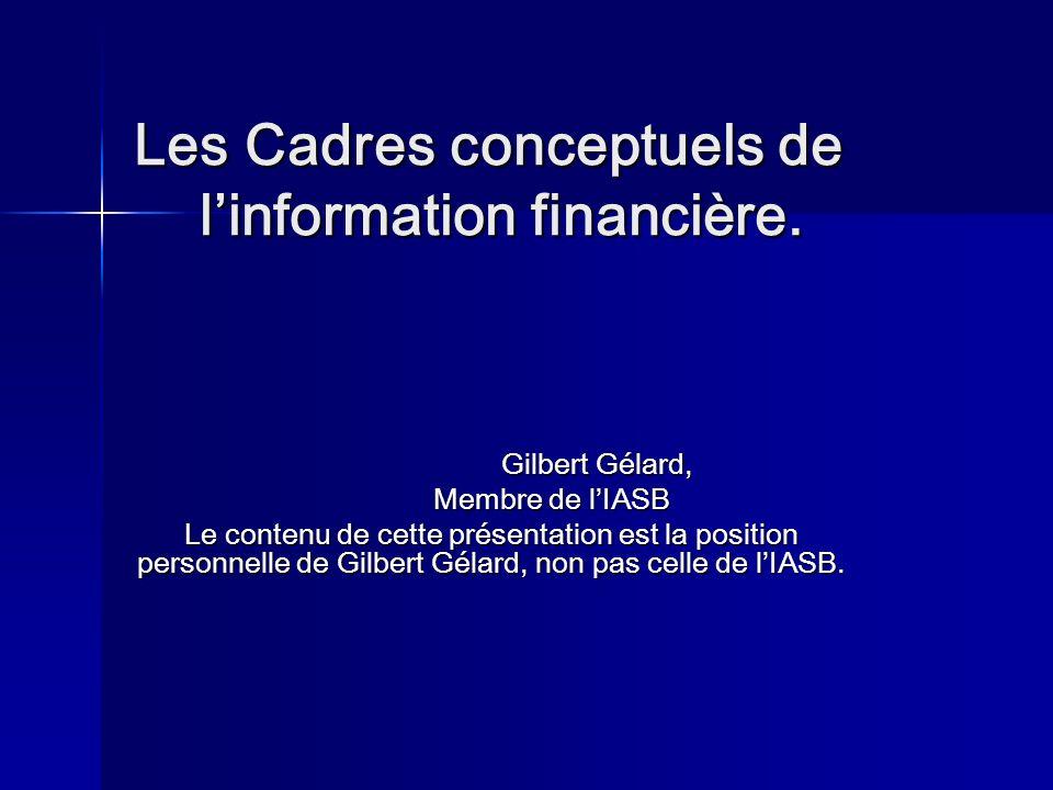 Les Cadres conceptuels de linformation financière.