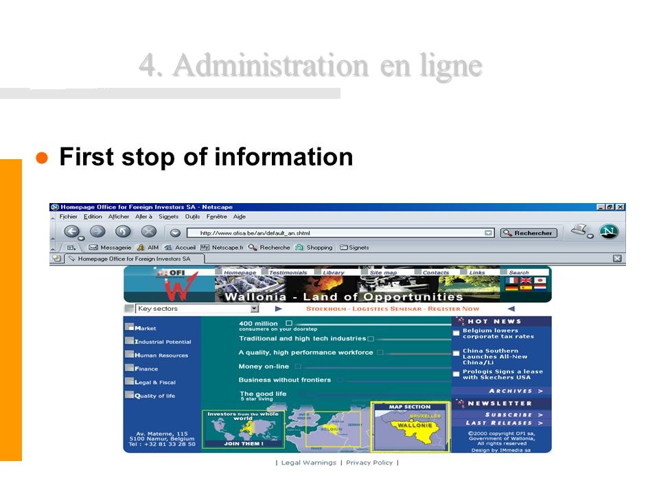FUNDP - Formation INEMAP CFWB26 4. Administration en ligne First stop of information