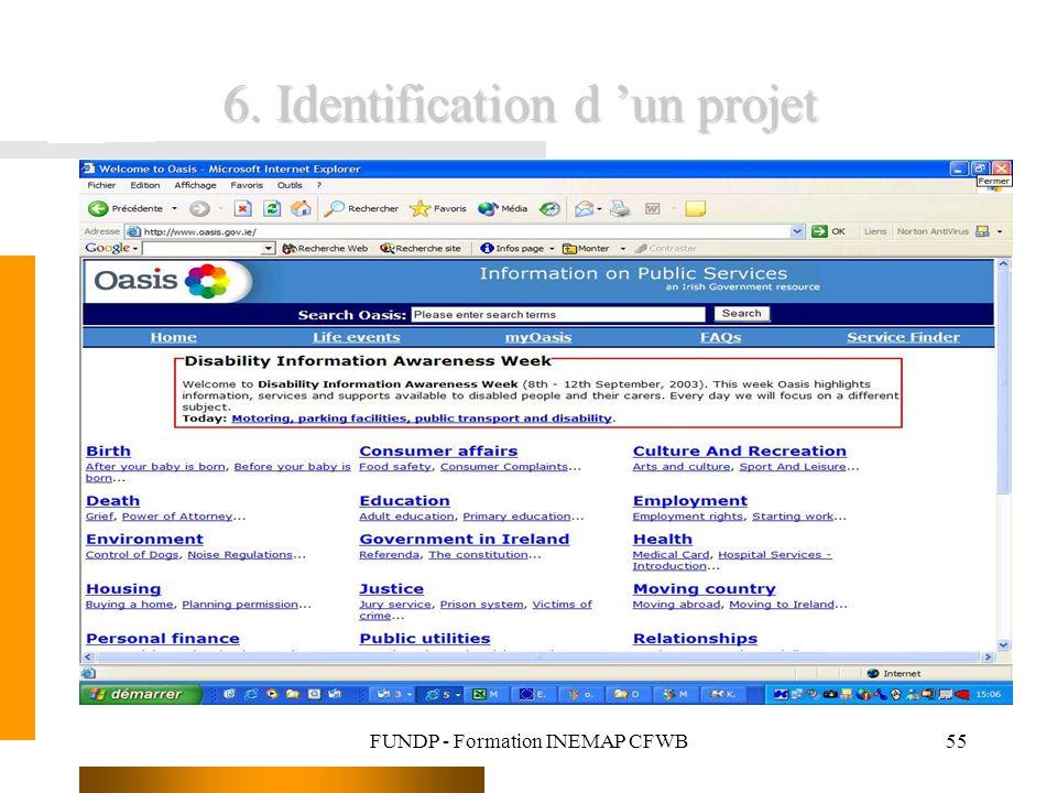 FUNDP - Formation INEMAP CFWB55 6. Identification d un projet