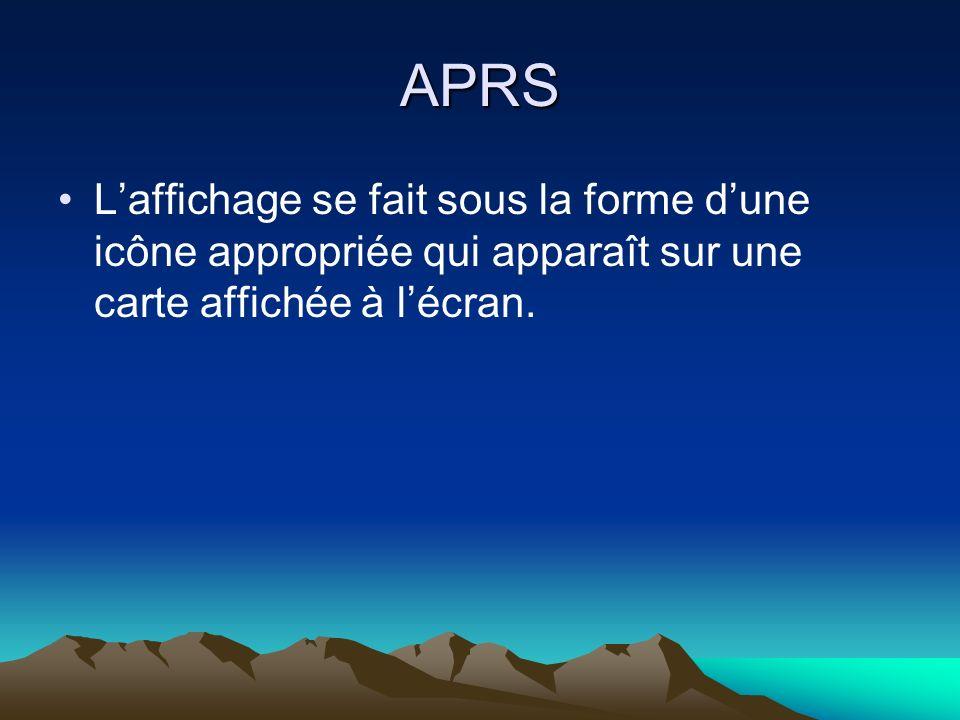 APRS Laffichage se fait sous la forme dune icône appropriée qui apparaît sur une carte affichée à lécran.