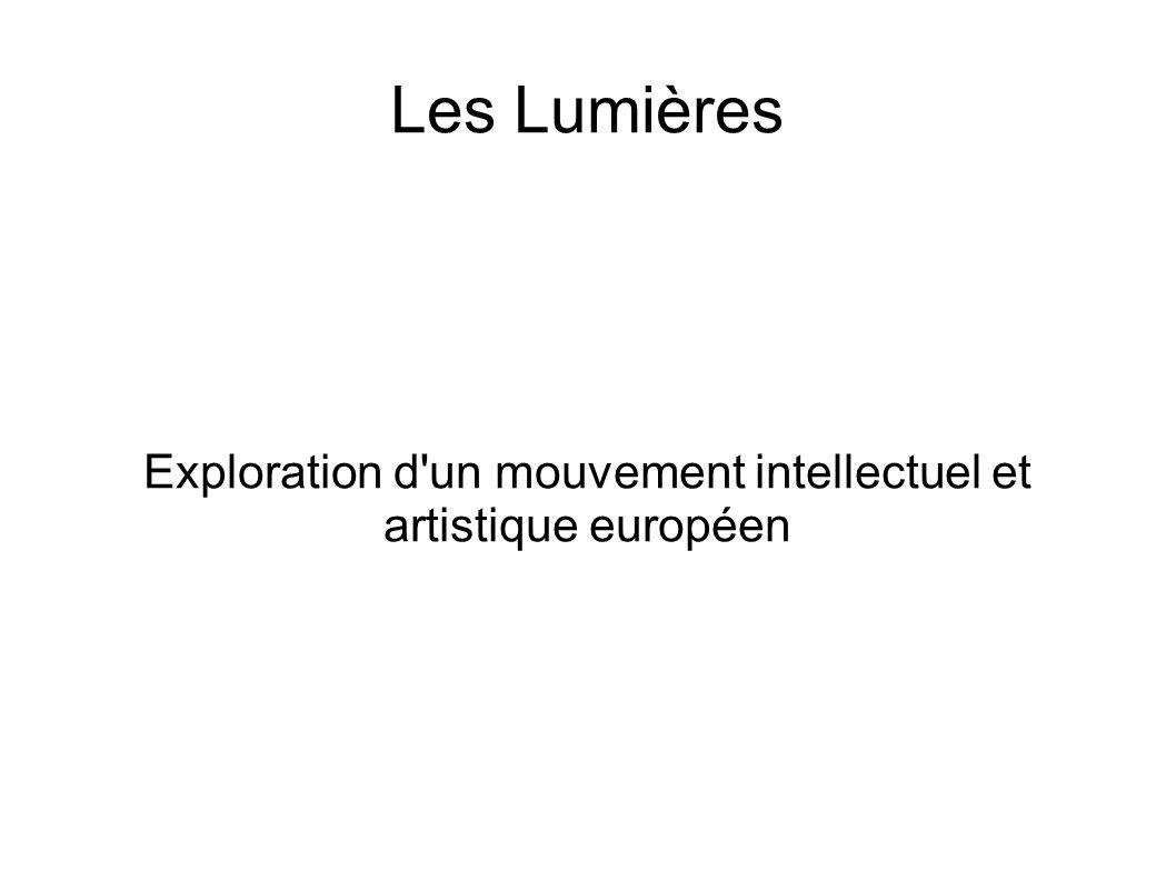 Les Lumières Exploration d'un mouvement intellectuel et artistique européen