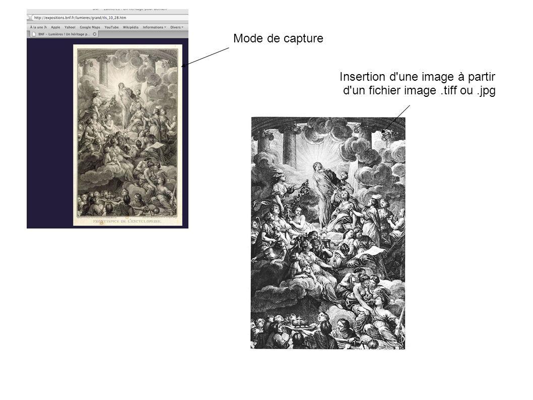 Mode de capture Insertion d'une image à partir d'un fichier image.tiff ou.jpg