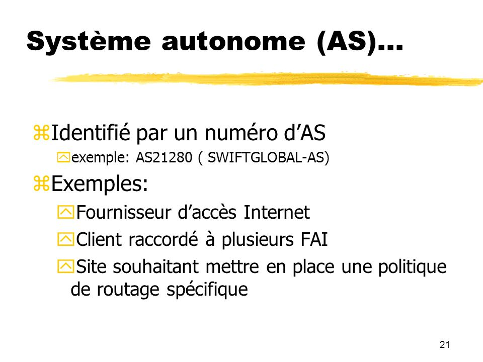 21 Système autonome (AS)...